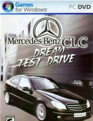 Mercedes CLC Dream Test Drive (2008/PC/Rus)