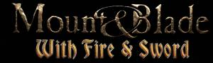 [Crack for Game and Server] Mount & Blade: Огнём и Мечом / Mount & Blade: With Fire & Sword (1.140) [En] 2011